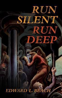 Run Silent Run Deep Book Cover