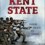 Kent State: Four Dead in Ohio – A Conversation with Derf Backderf